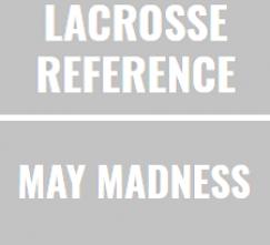 Lacrosse Analytics - May Madness